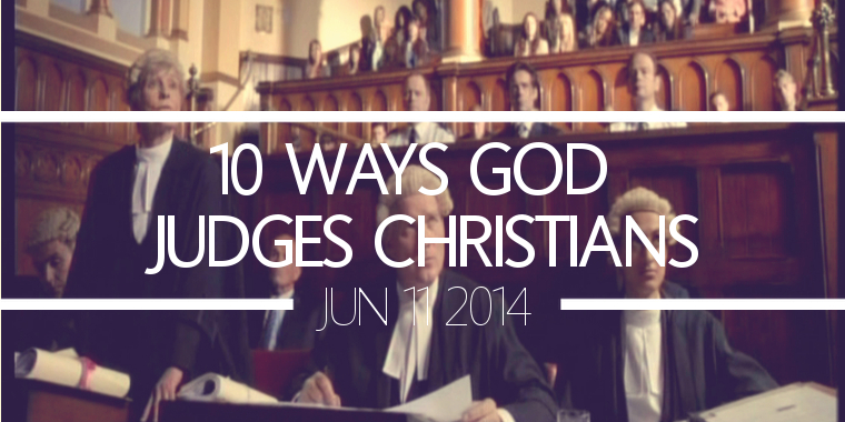10 Ways God Judges Christians