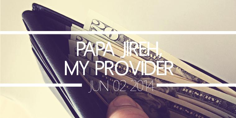 Papa Jireh, My Provider