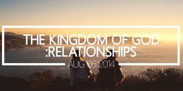 The Kingdom of God: Relationships
