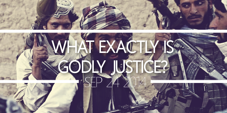 What Exactly is Godly Justice?