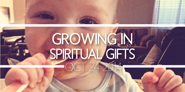 Growing in Spiritual Gifts