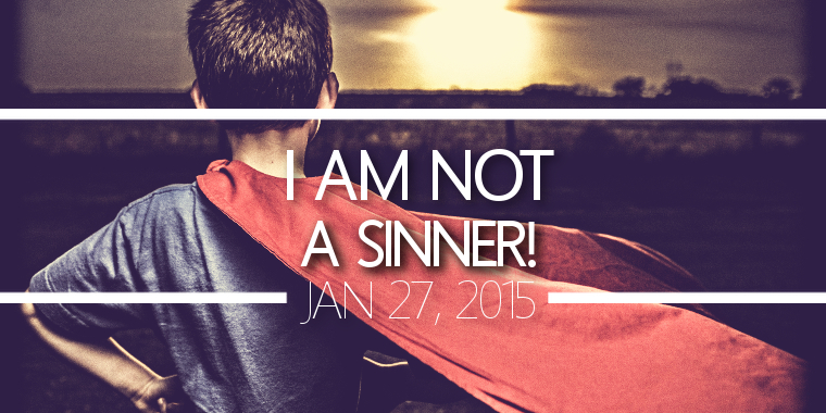 I Am Not a Sinner!